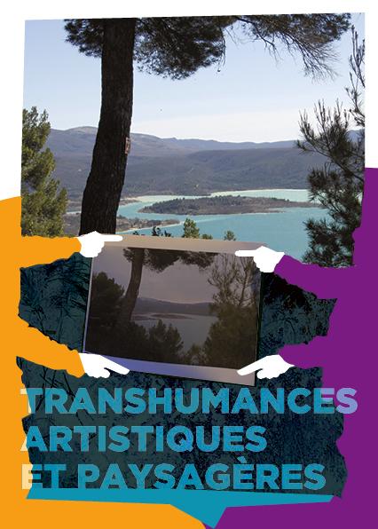 affiche de transhumances artistiques et paysagères dans le cadre de l'événement Trajectoires de migrants et transhumants du Verdon