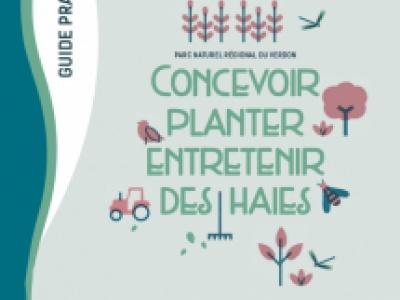 Guide pratique : Concevoir, planter, entretenir des haies dans le Parc naturel régional du Verdon